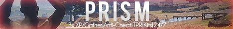 PRISM | 3X | TPs | Clans | Kits